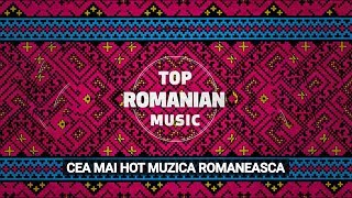 Top Romanian Music (1 Hour Mix)