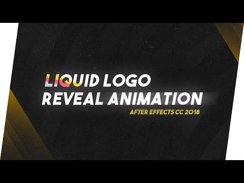 Liquid Logo Reveal Animation in After Effects CC! After Effects CC 2018 Tutorial !No plugins