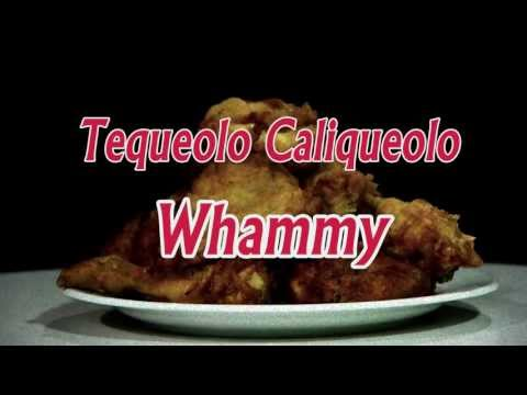 Tequeolo Caliqueolo / Whammy (official PV)