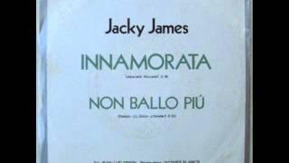 JACKY JAMES      NON BALLO PIU