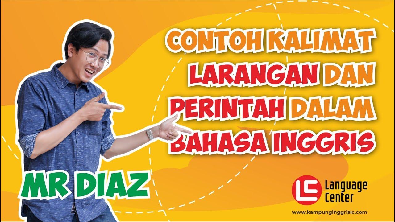Kalimat Perintah dan Larangan Dalam Bahasa Inggris | TEATU with Mr ...