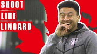 How To Shoot Like Lingard | Jesse Lingard Goal vs Panama | England