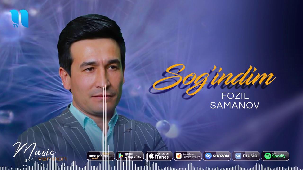 Fozil Samanov - Sog'indim (audio 2020)
