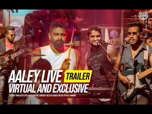 DADDY Aaley Live [Virtual and Exclusive] - Trailer