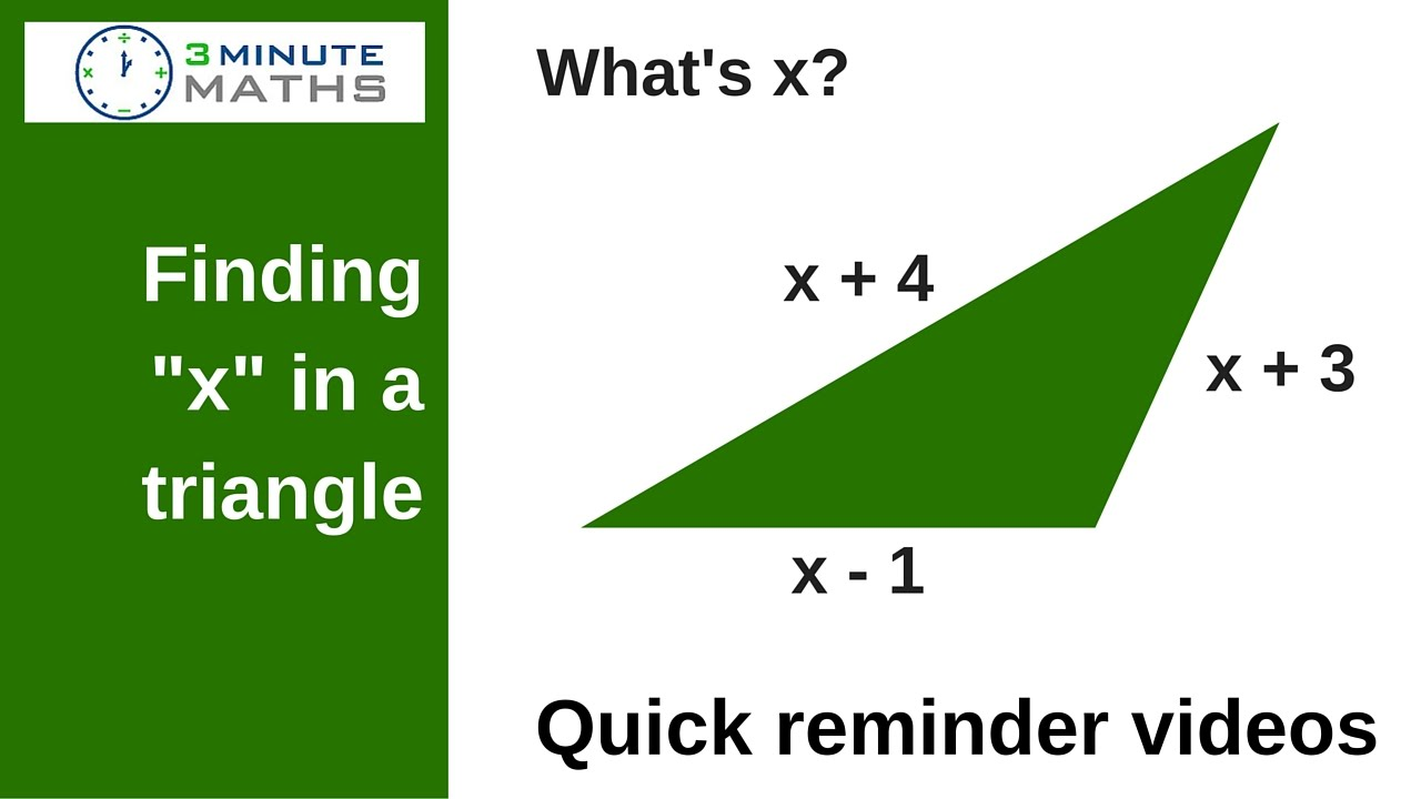 How To Find X In A Triangle When You Know The Perimeter