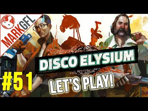 Let's Play Disco Elysium - Chaotic Detective RPG - Part 51