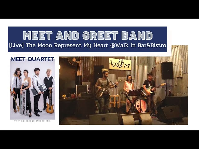 [Live] The Moon Represent My Heart @Walk In Bar&Bistro | Meet and Greet วงดนตรีงานแต่ง งานEvent