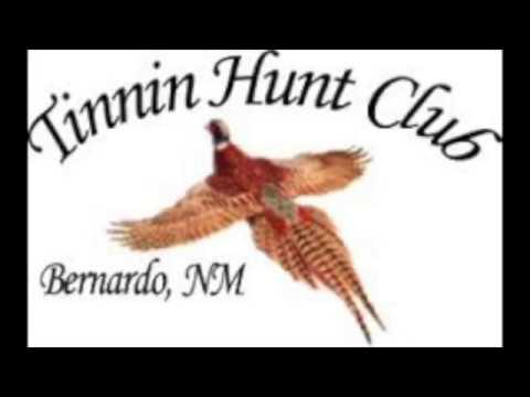 Tinnin Hunt Club Bernardo, New Mexico