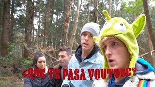 ¿Que te pasa Youtube?  |  Logan Paul y su video