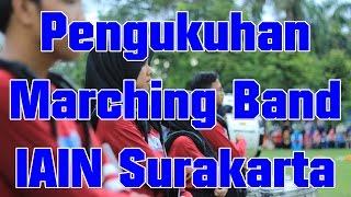 Marching Band IAIN Surakarta - Pengukuhan Anggota Baru