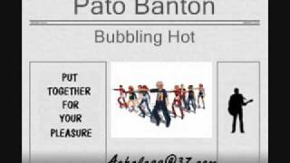Pato Banton - Bubbling Hot
