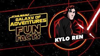 Kylo Ren | Star Wars Galaxy of Adventures Fun Facts