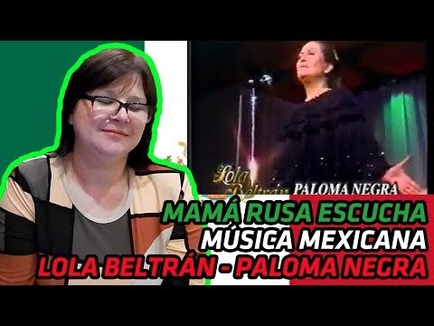 RUSSIANS REACT TO MEXICAN MUSIC | Lola Beltrán - PALOMA NEGRA - 1993 | REACTION
