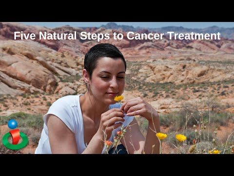 5 Important Natural Steps for Cancer Treatment