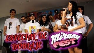 Especial de Doblaje con todo el elenco de Miraculous Ladybug, en MiracuFest