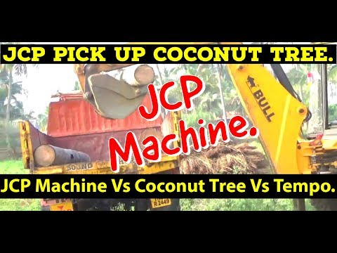 Wonderful Video,JCP Machine to pick up Coconut Tree and Putting in Tempo.