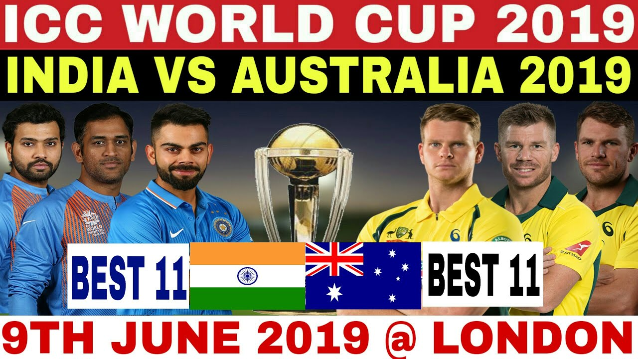 India Vs Australia 2019 >> Icc World Cup 2019 India Vs Australia Match Preview Best 11 Date Time Ind Vs Aus Cwc 2019 Schedule