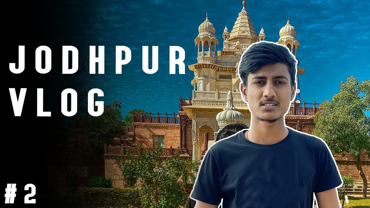 hidden places in Jodhpur part 2    Rawal Singh : Jodhpur Vlog