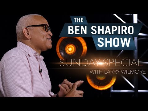 Larry Wilmore | The Ben Shapiro Show Sunday Special Ep. 55