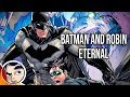 Batman & Robin Eternal - Full Story