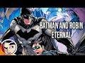 Batman & Robin Eternal - Full Story | Comicstorian