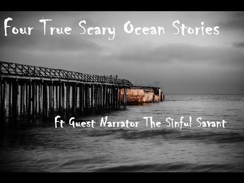 Four True Scary Ocean Stories