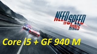 NeeD For SpeeD Rivals на Core i5 6200U + GF 940M (COPS)