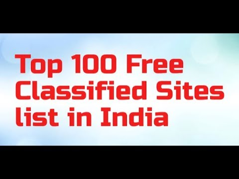 Top 100 Free Classified Sites list in India for Quality Backlinks