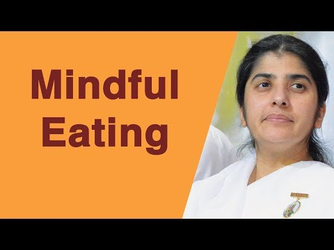Mindful Eating: BK Shivani