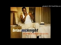 Brian Mc Knight -  You Should Be Mine (Don't Waste Your Time)