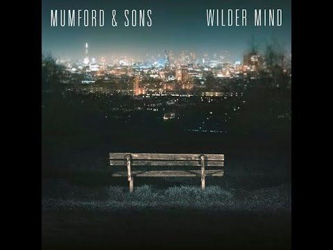 Tompkins Square Park - Mumford and Sons(Wilder Mind)