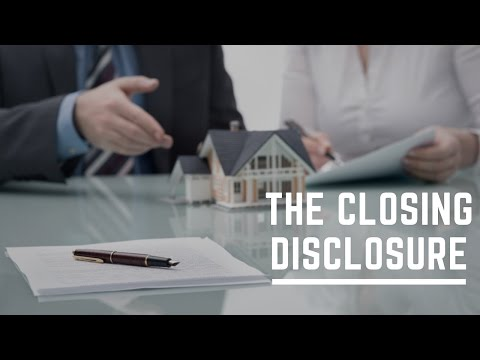 Understanding The Closing Disclosure