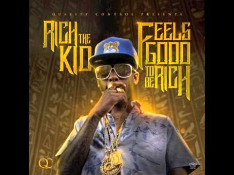 """Download Rich The Kid - """"Feels Good 2 Be Rich"""" (Produced By Nard & B)   (Feels Good 2 Be Rich)"""