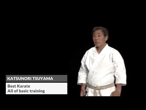 Katsunori Tsuyama (Best Karate - All of basic training)