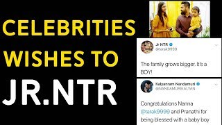 Celebrities Wishing Jr NTR | Jr NTR and wife Pranathi welcome their second child | Film Jalsa