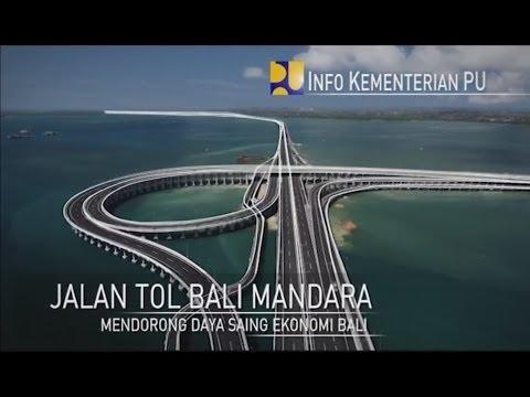 Info Kementerian PU 2013 - Eps. 04 - Jalan Tol Bali Mandara - Mendorong Daya Saing Ekonomi Bali