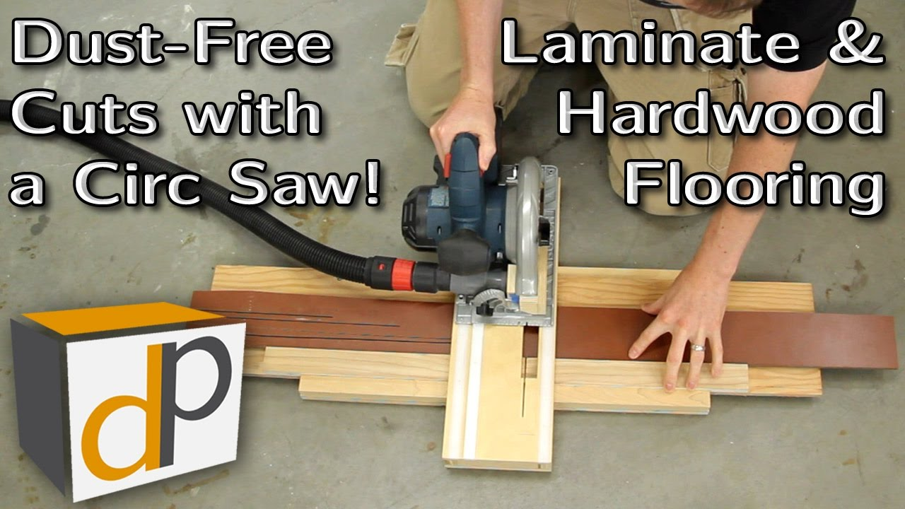 How to Cut Laminate Flooring DustFree with a Circular Saw