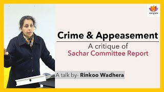 Crime & Appeasement: A Critique Of Sachar Committee Report | Rinkoo Wadhera | The Majority Report