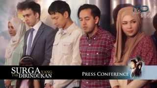 SURGA YANG TAK DIRINDUKAN - Press Conference