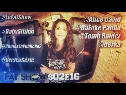 LE FATSHOW S02E16 Feat. Alice David