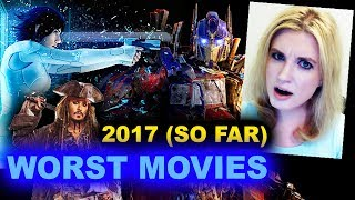 Worst Movies of 2017 SO FAR