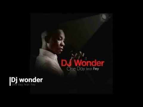 Dj wonder - One Day feat Fey
