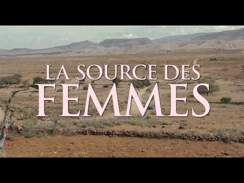 La Source des Femmes   Trailer