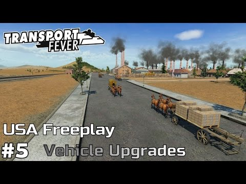 Vehicle Upgrades [1868-76] - Transport Fever [USA Freeplay] [ep5]