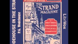 Wodehouse in the Strand - Short Story Collection (FULL Audiobook)