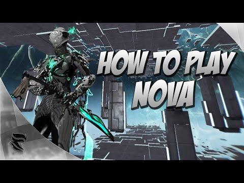 Warframe : How to play Nova