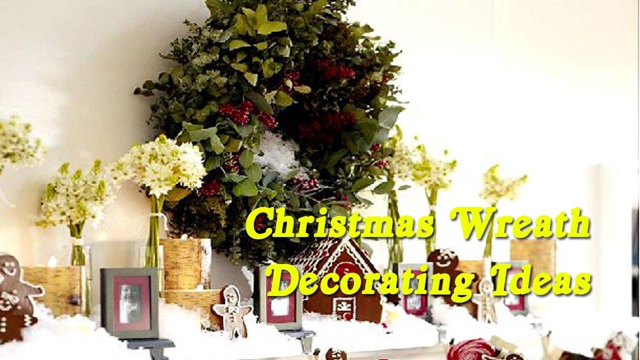 Christmas Wreath Decorating Ideas - Easy And Stunning Christmas Wreath Idea