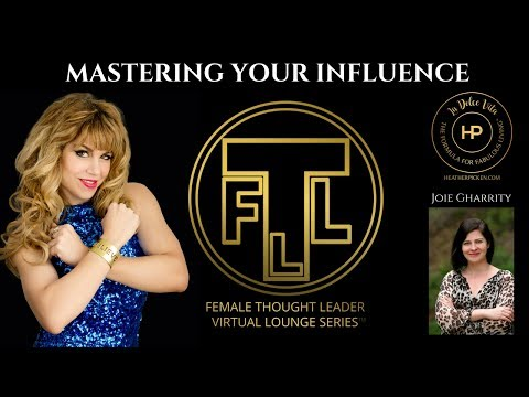 The Formula For Mastering Your Influence: Female Thought Leader Lounge Series #137
