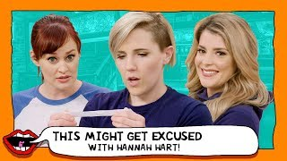 HOW TO MAKE EXCUSES LIKE A PRO ft. Hannah Hart with Grace Helbig & Mamrie Hart
