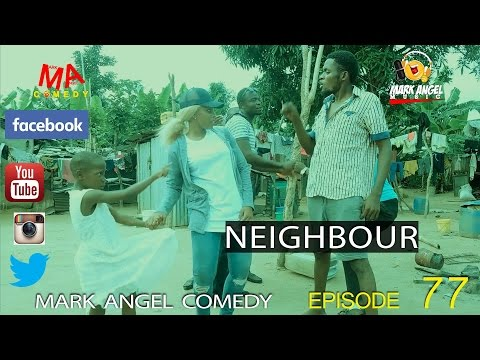 VIDEO: Emmauella – Neighbour (Mark Angel Comedy Episode 77)